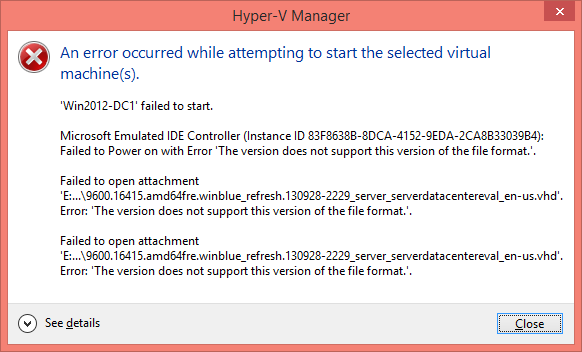 "image thumb ""The version does not support this version of the file format"" in Hyper V Manager"